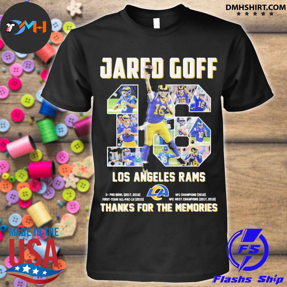 Official 16 jared goff los angeles rams thanks for the memories shirt