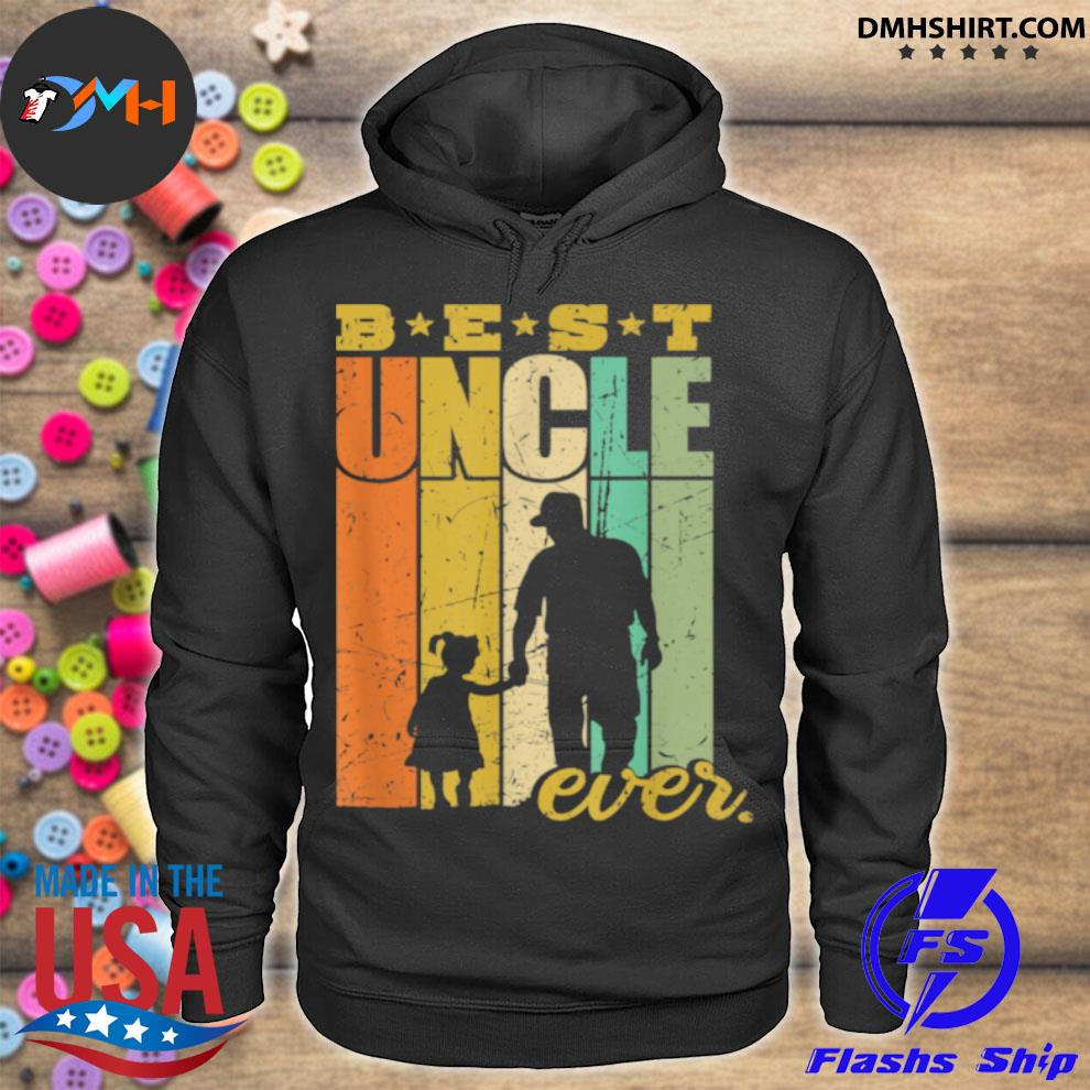 Official best uncle ever uncle and niece hoodie