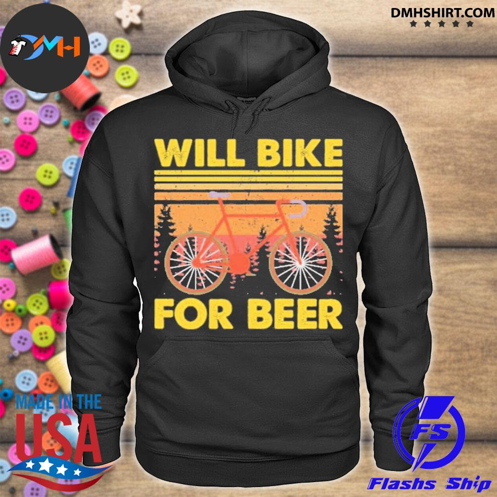 Official bicycle will bike for beer hoodie
