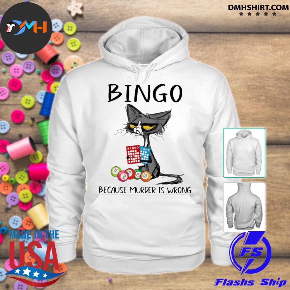 Official black cat bingo because murder is wrong hoodie