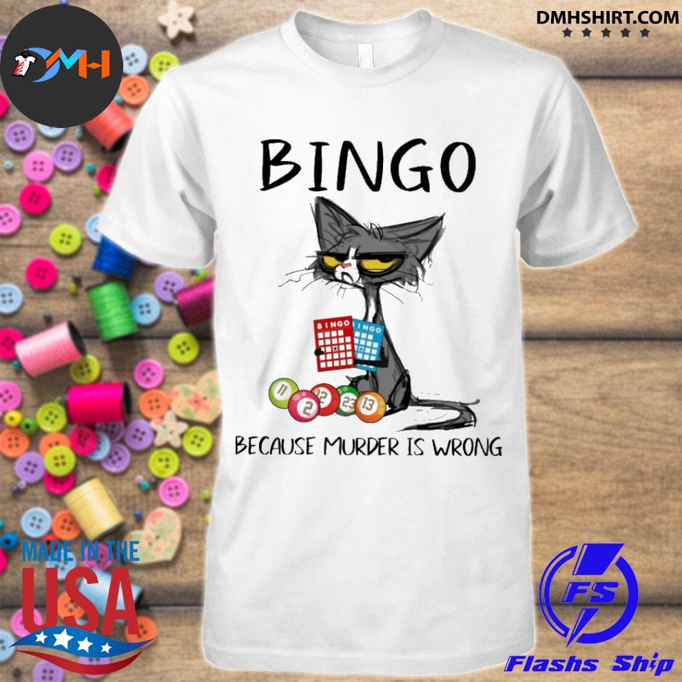 Official black cat bingo because murder is wrong shirt