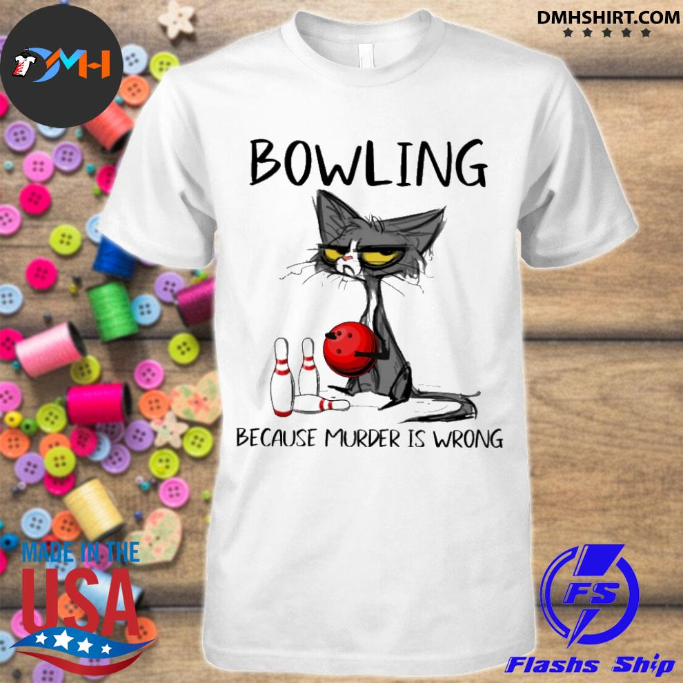 Official black cat bowling because murder is wrong shirt