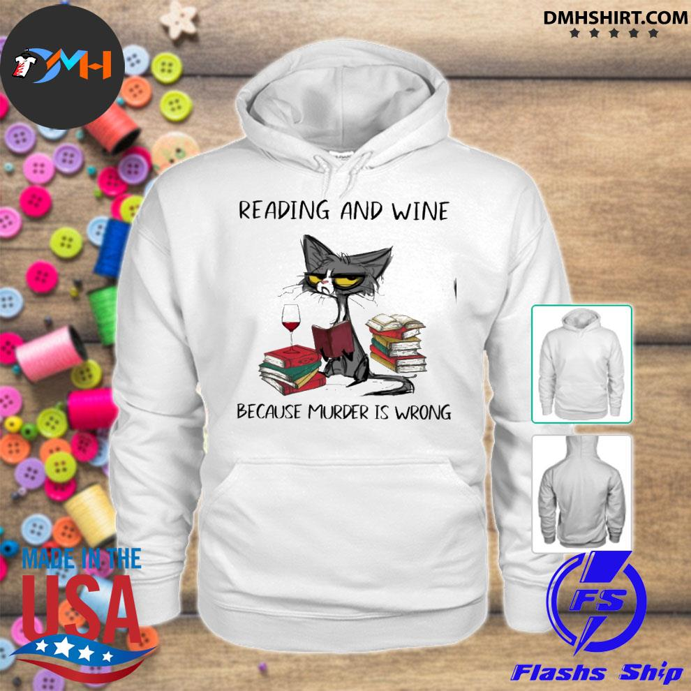 Official black cat reading and wine because murder is wrong hoodie