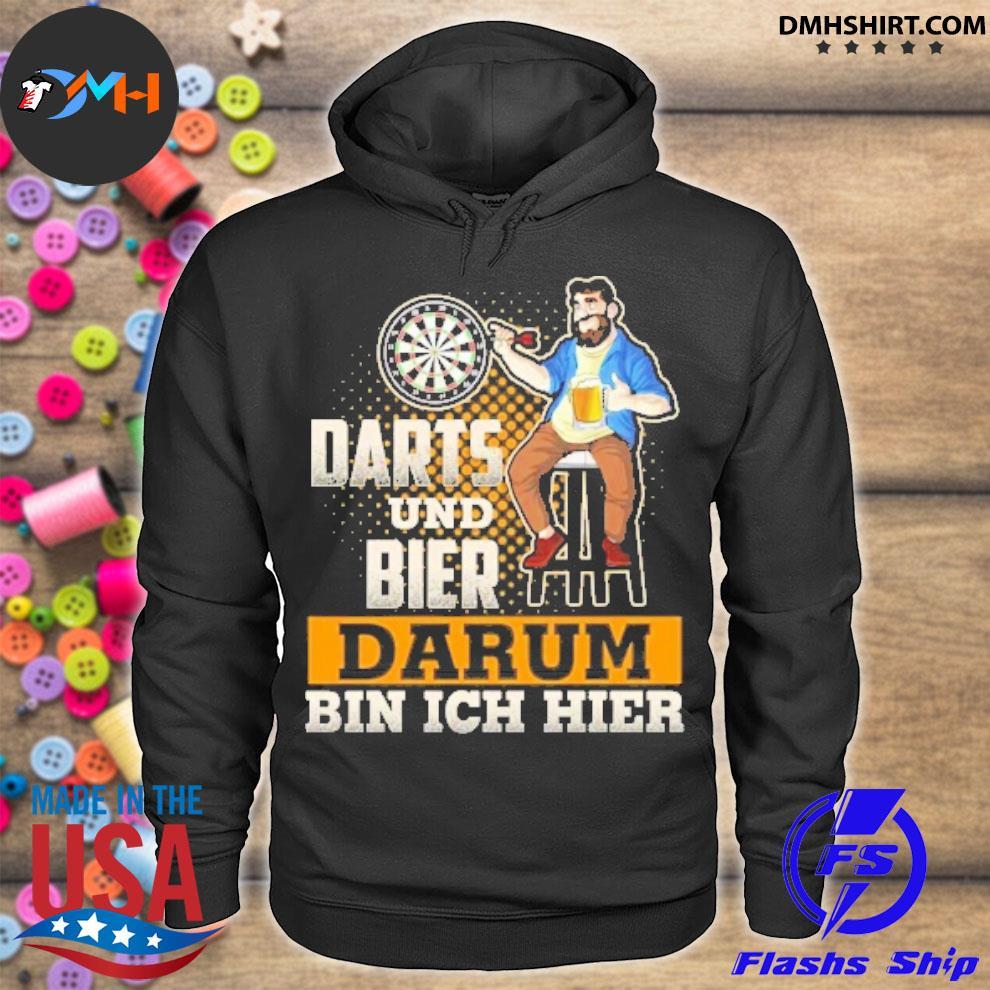 Official darts und bier darum bin ich hier hoodie