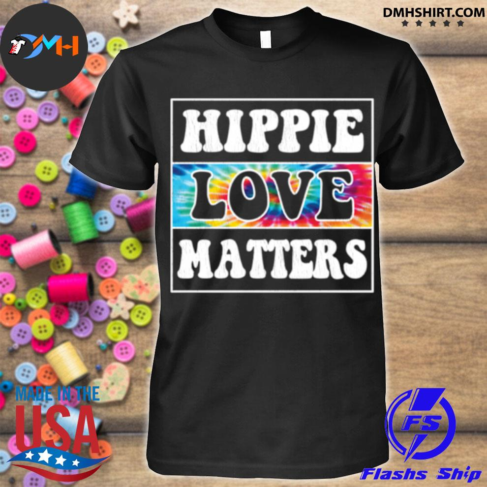 Official hippie and love matters shirt