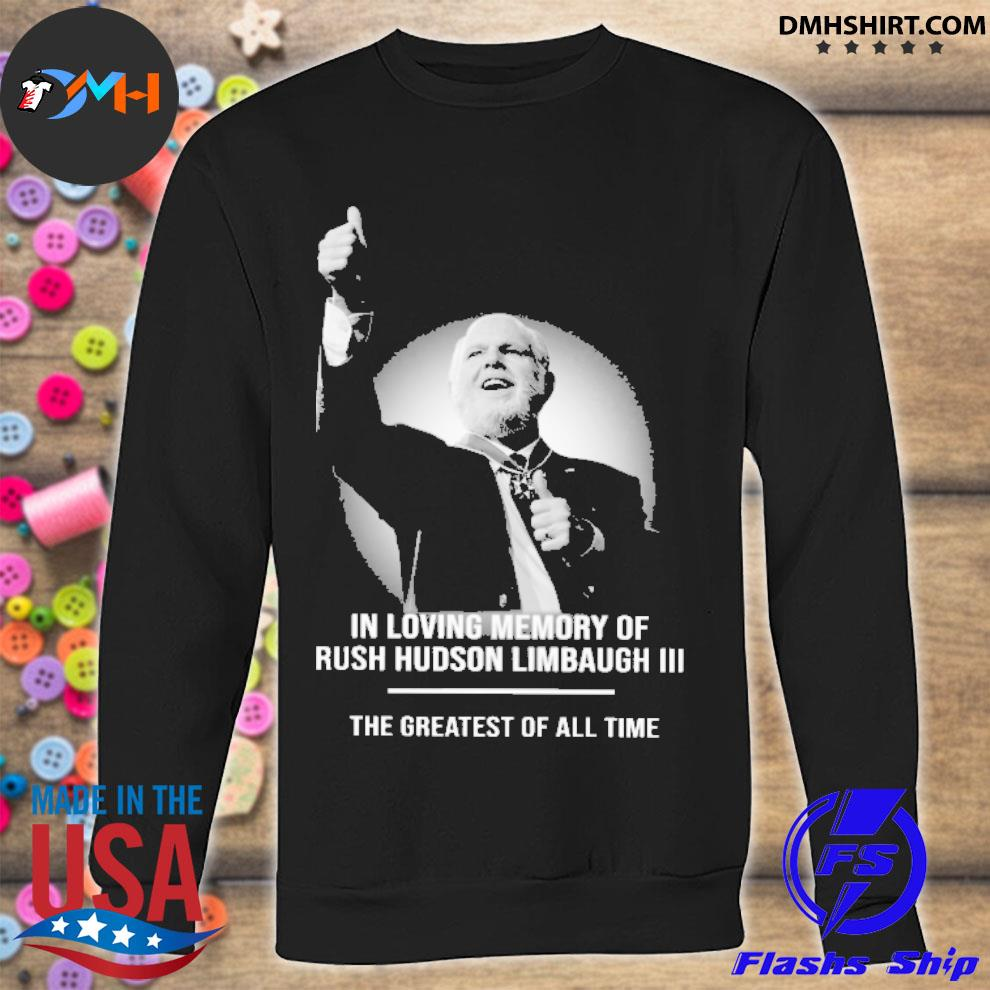 The Greatest Of All Time Long Sleeve T-Shirt Rush Limbaugh Shirt