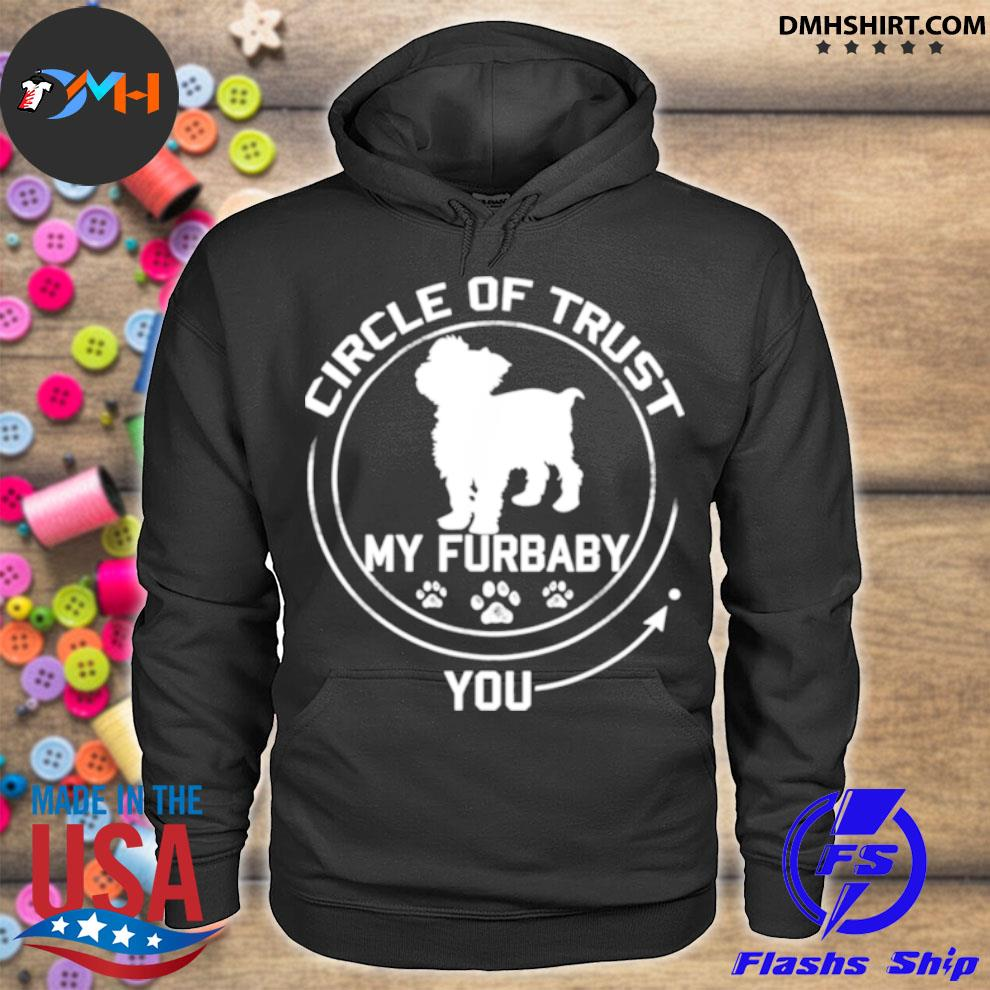 Official my furbaby circle of trust yorkshire terrier dog hoodie