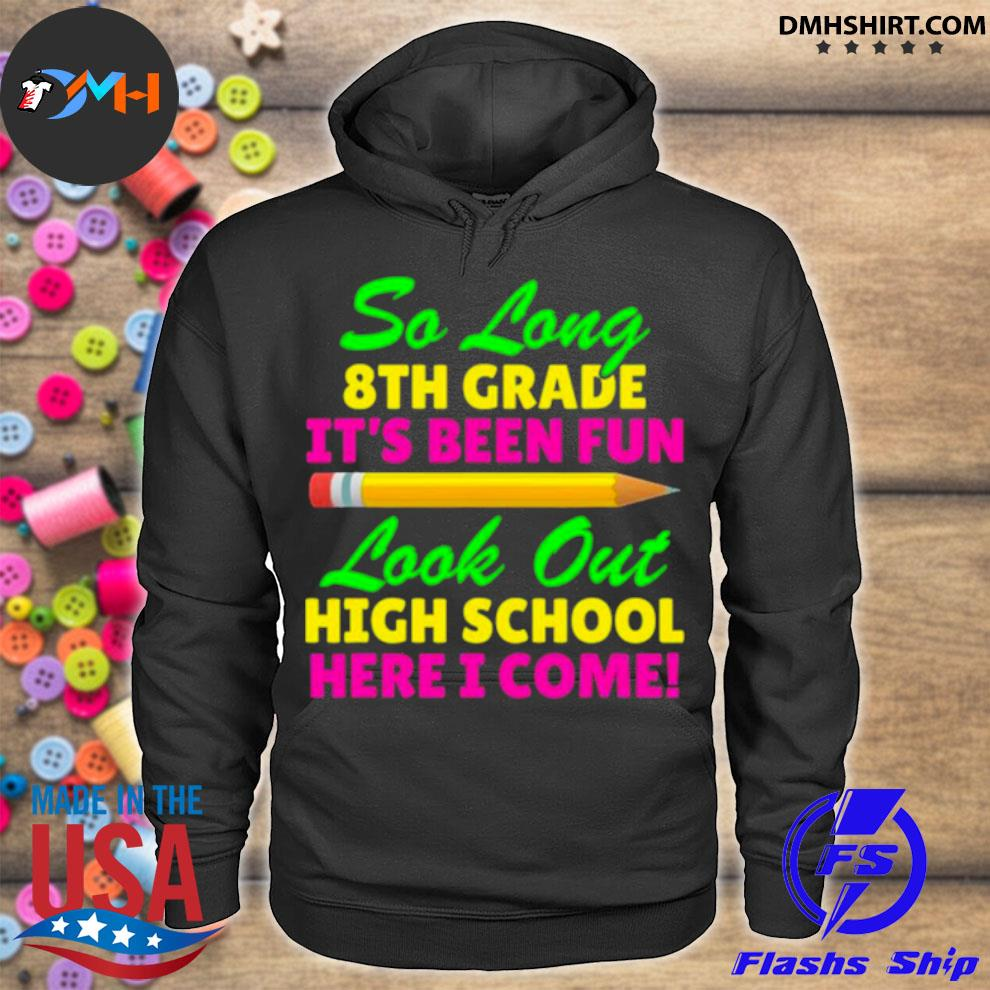 Official so long 8th grade hello high school graduation hoodie