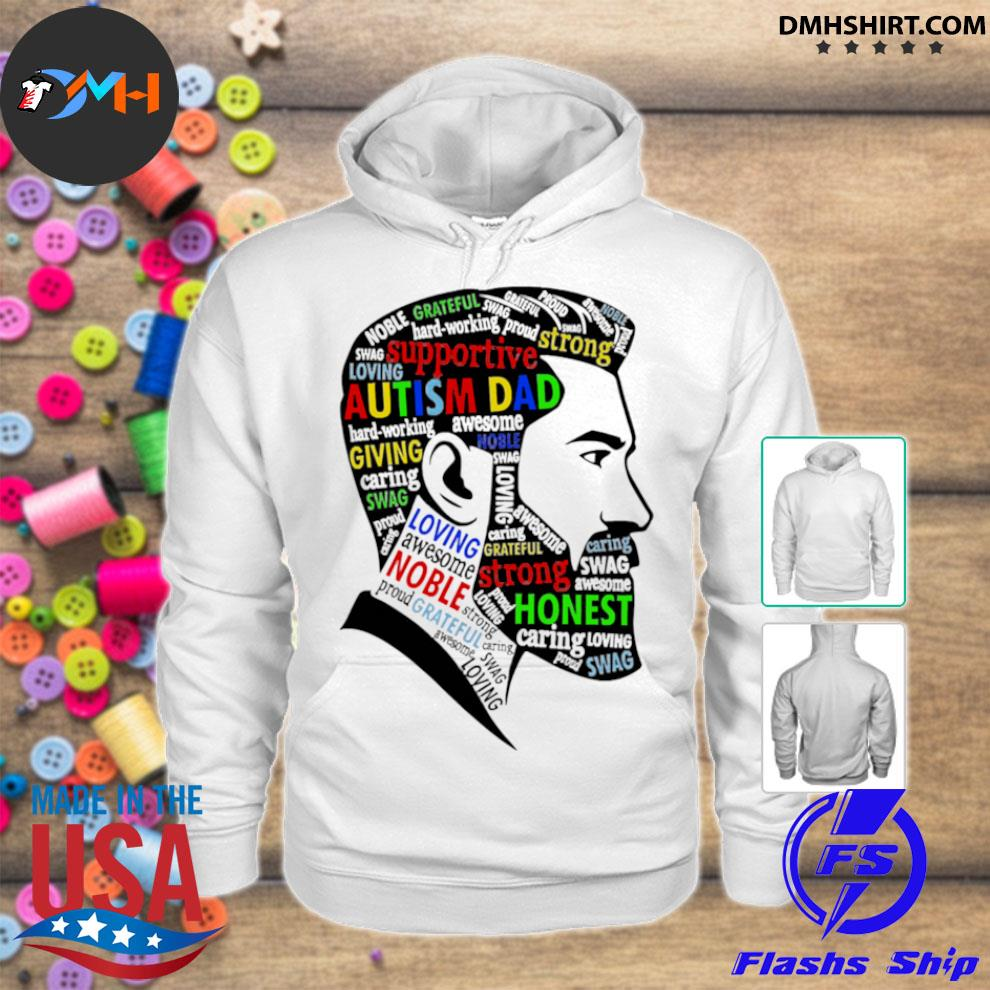 Autism dad supportive strong hoodie