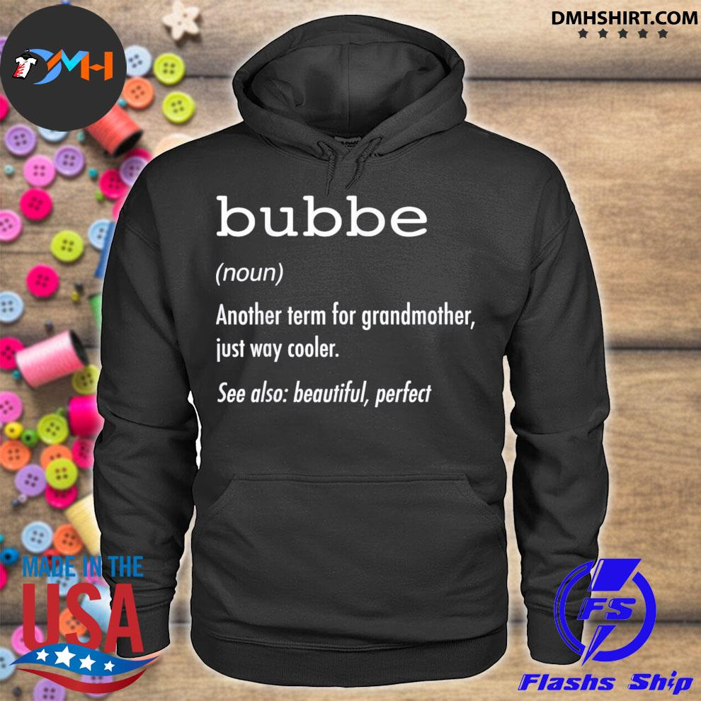 Bubbe definition hoodie