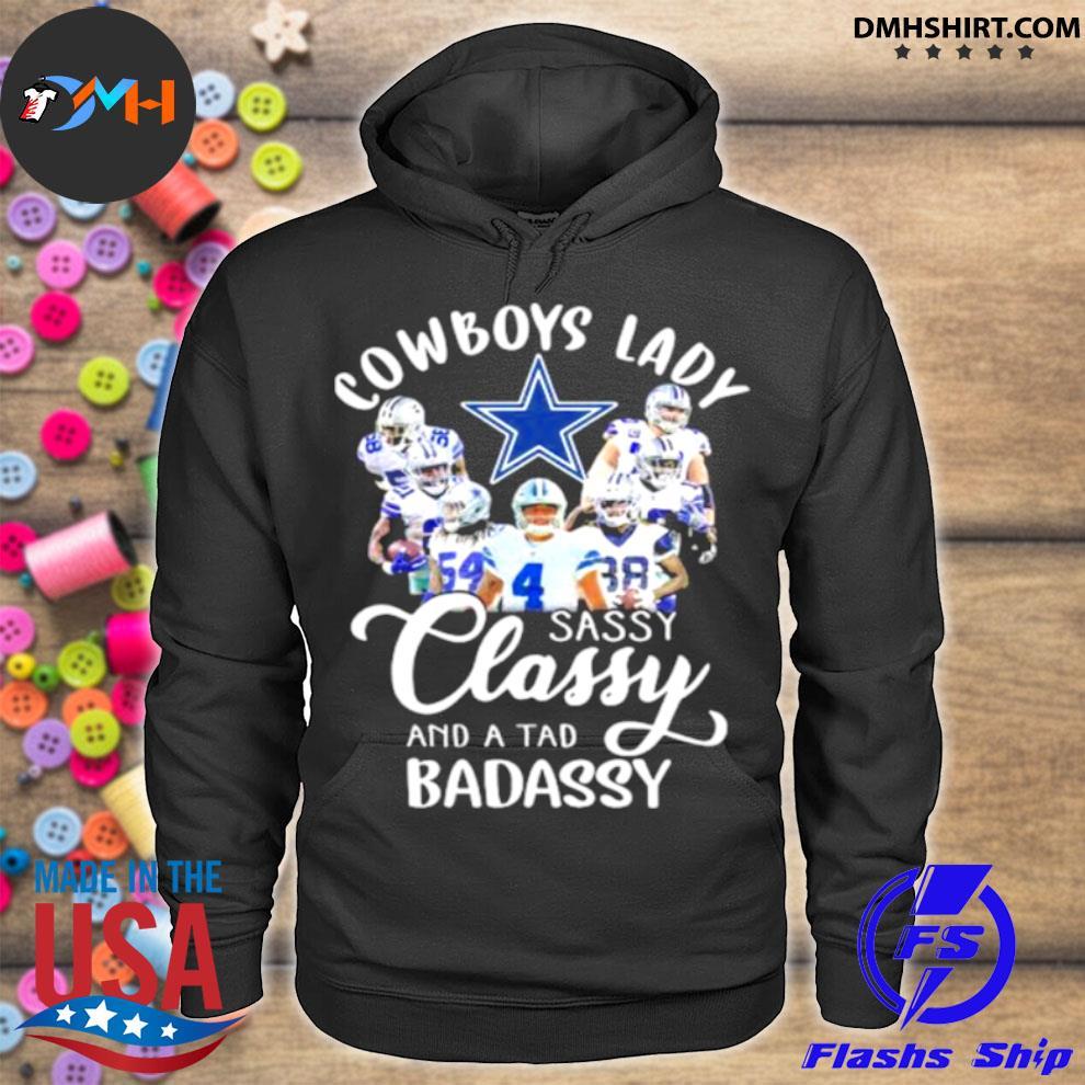 Cowboys Lady Sassy Classy And A tad Badassy Shirt hoodie