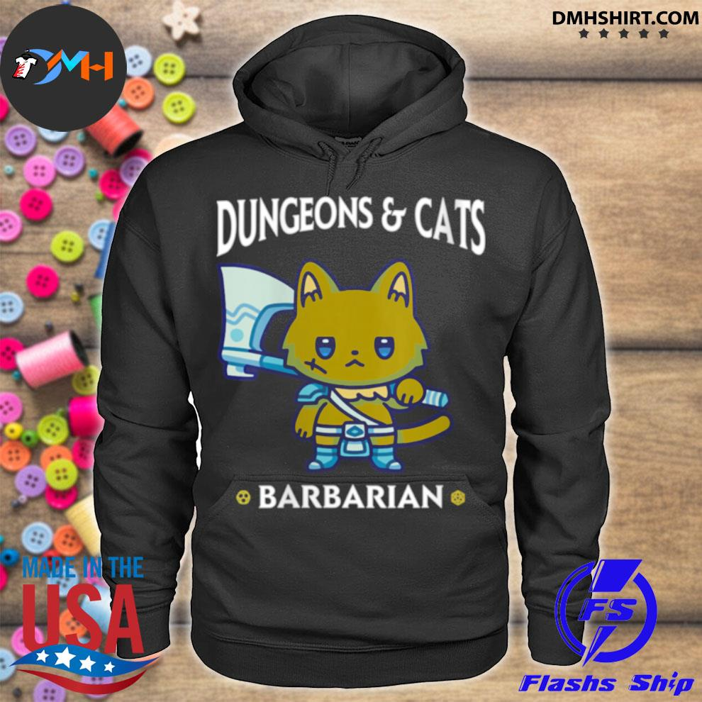 Dungeons and Cats Barbarian RPG D20 Dice Fantasy Gamer Cat hoodie