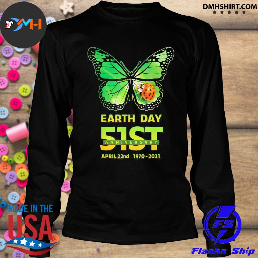 Earth day 51st anniversary 2021 butterfly environmental longsleeve