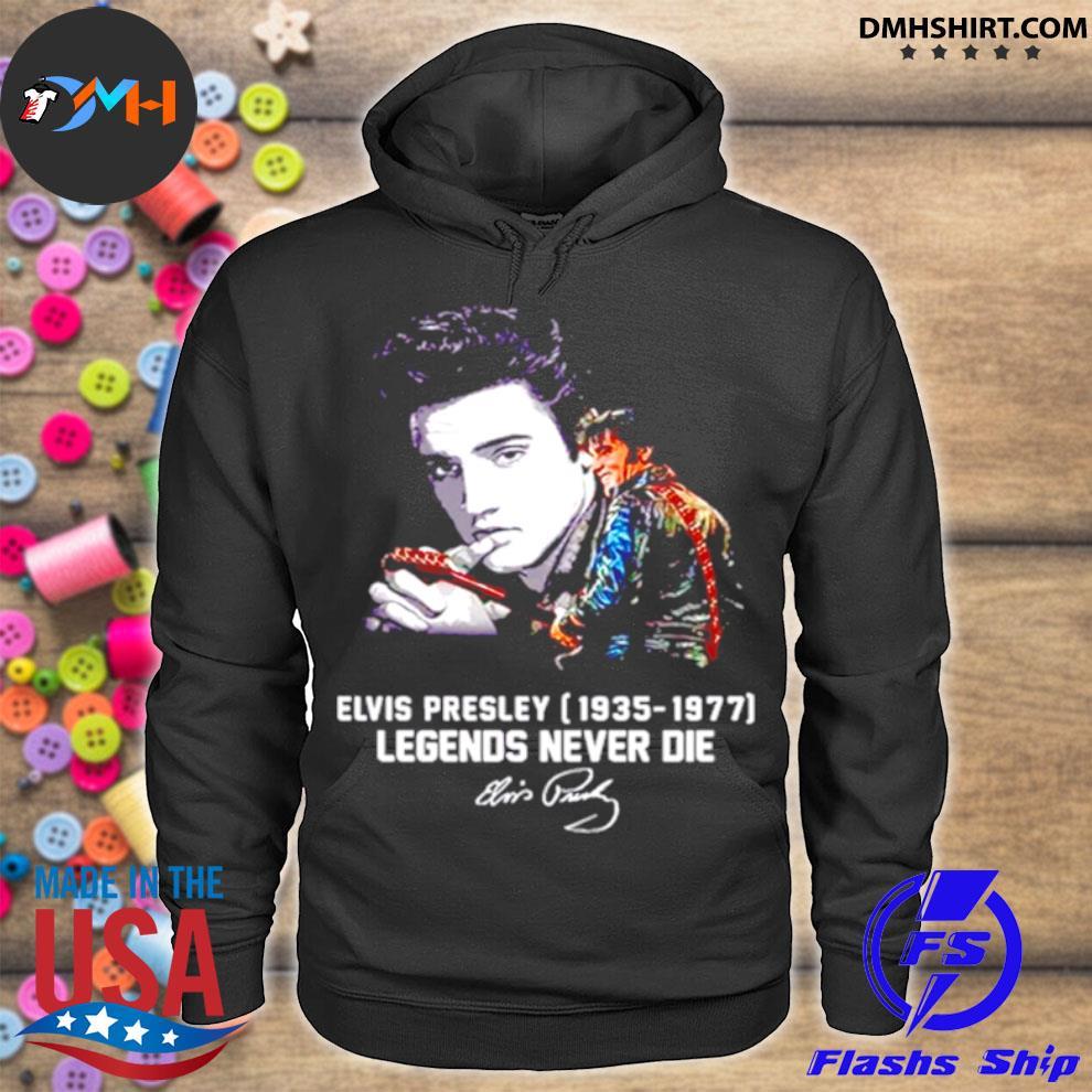 Elvis Presley 1935 1977 Legends Never Die Signatures Shirt hoodie