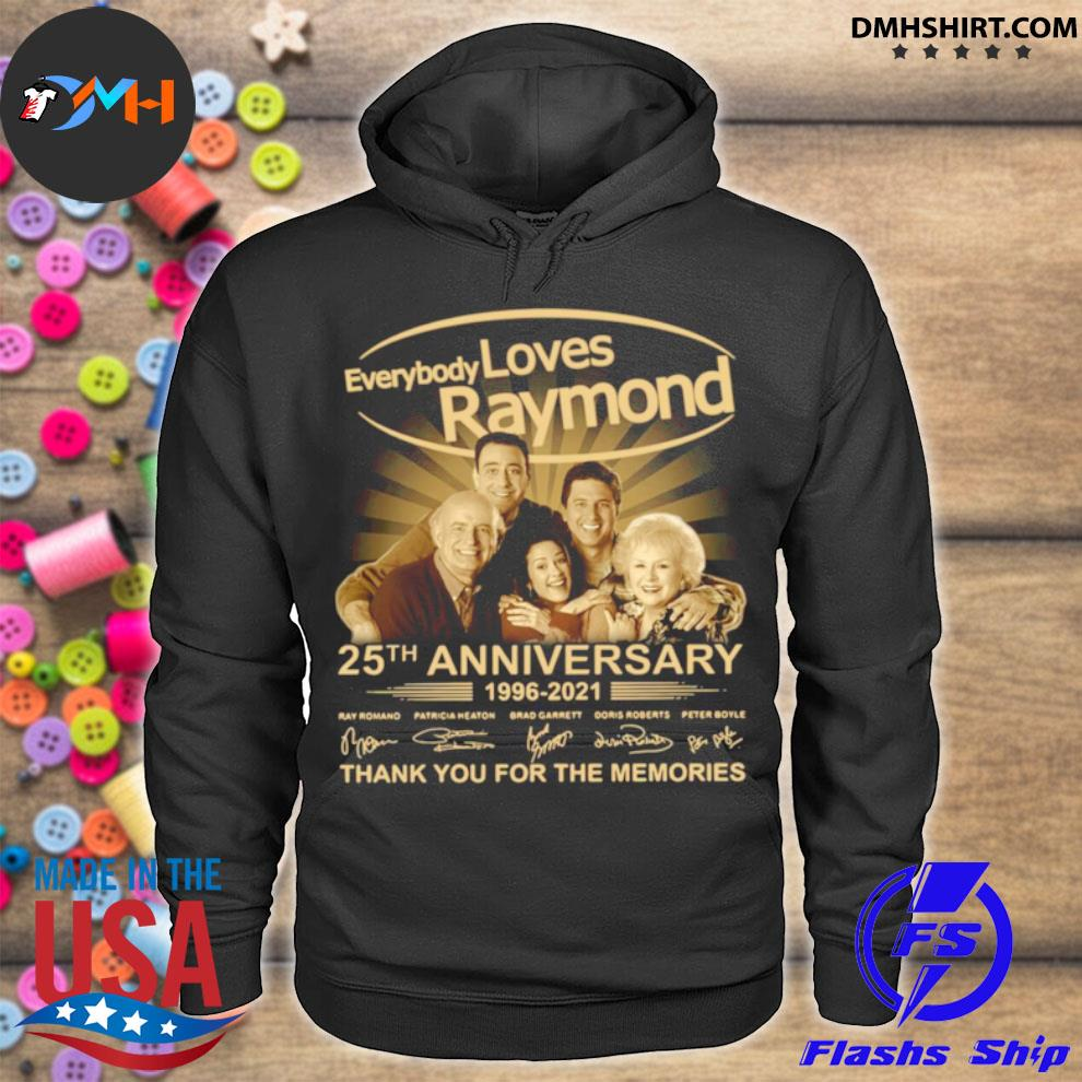 Every Loves Raymond 25th anniversary 1996 2021 thank you for the memories signatures hoodie
