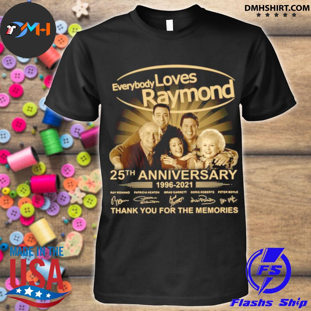 Every Loves Raymond 25th anniversary 1996 2021 thank you for the memories signatures shirt