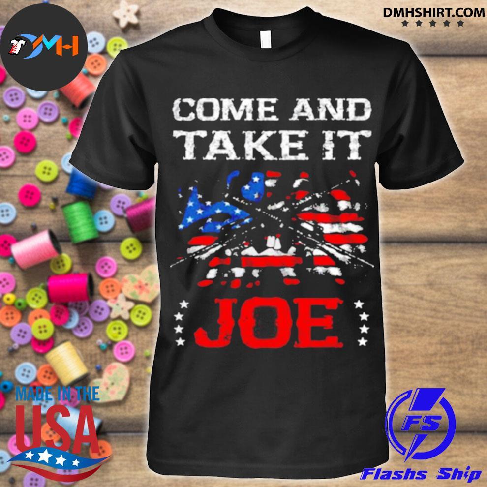 Guns Come and Take It Joe Biden American flag shirt