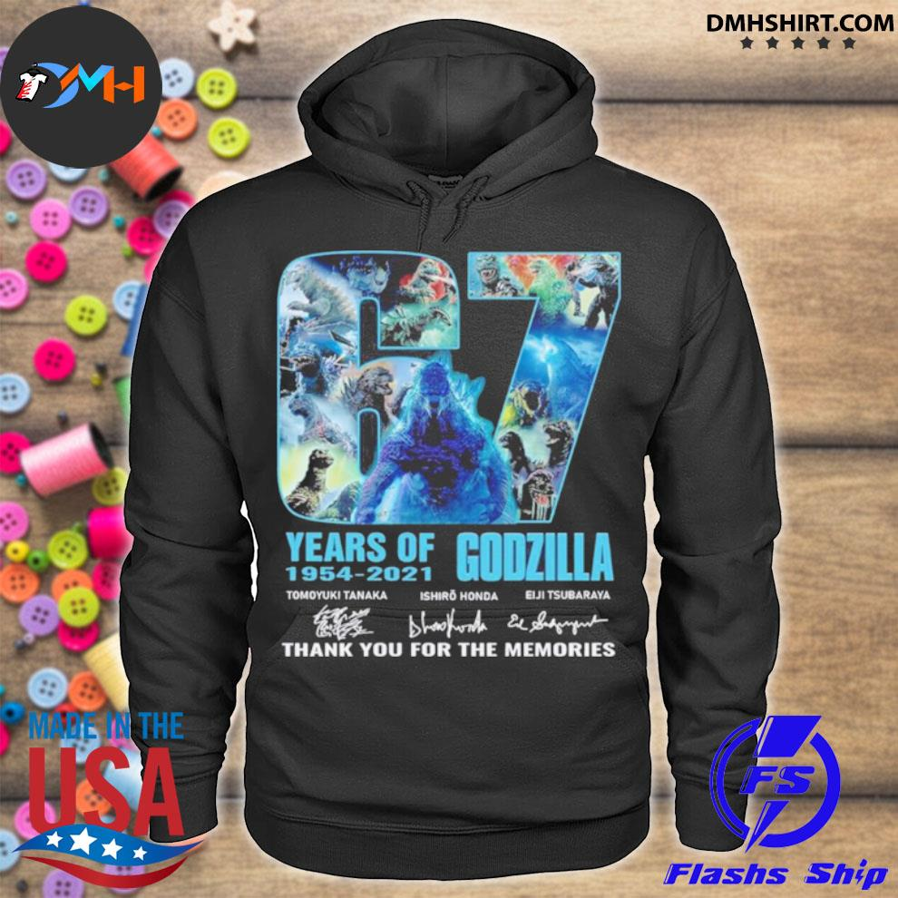 Official 67 years 1954 2021 godzilla tomoyuki tanaka ishiro honda eiji tsubaraya thank you for the memories hoodie
