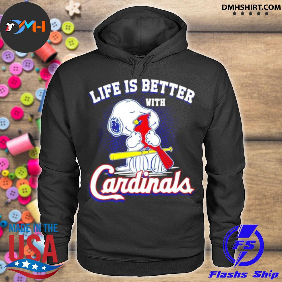Snoopy life is better with St. Louis Cardinals hoodie