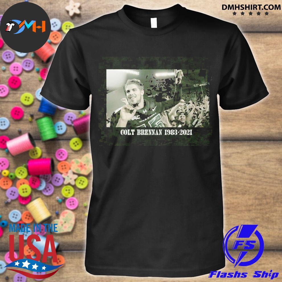 Colt Brennan 1983-2021 RIP COLT #15 Thank You For All Memories shirt