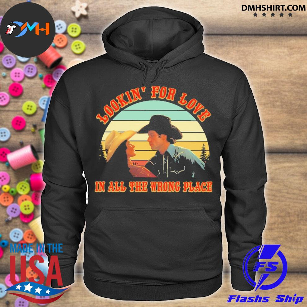 Looking for love In all the wrong place vintage hoodie