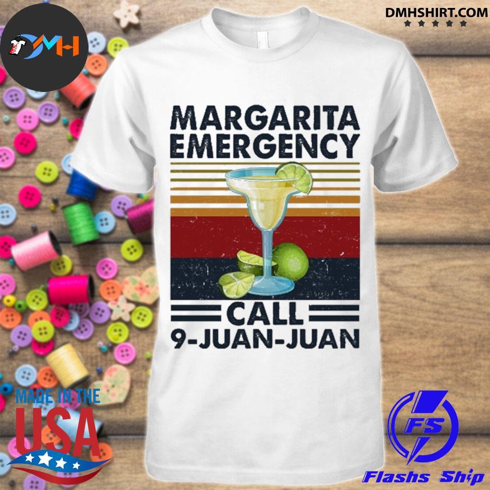 Margarita Emergency call 9 juan juan vintage shirt