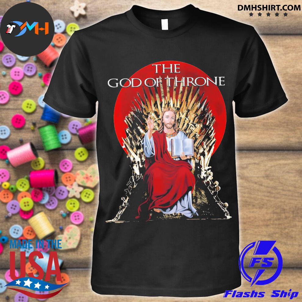 Awesome jesus The god of Thrones shirt