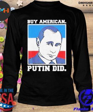 Buy american putin did 2020 election anti trump liberal s longsleeve