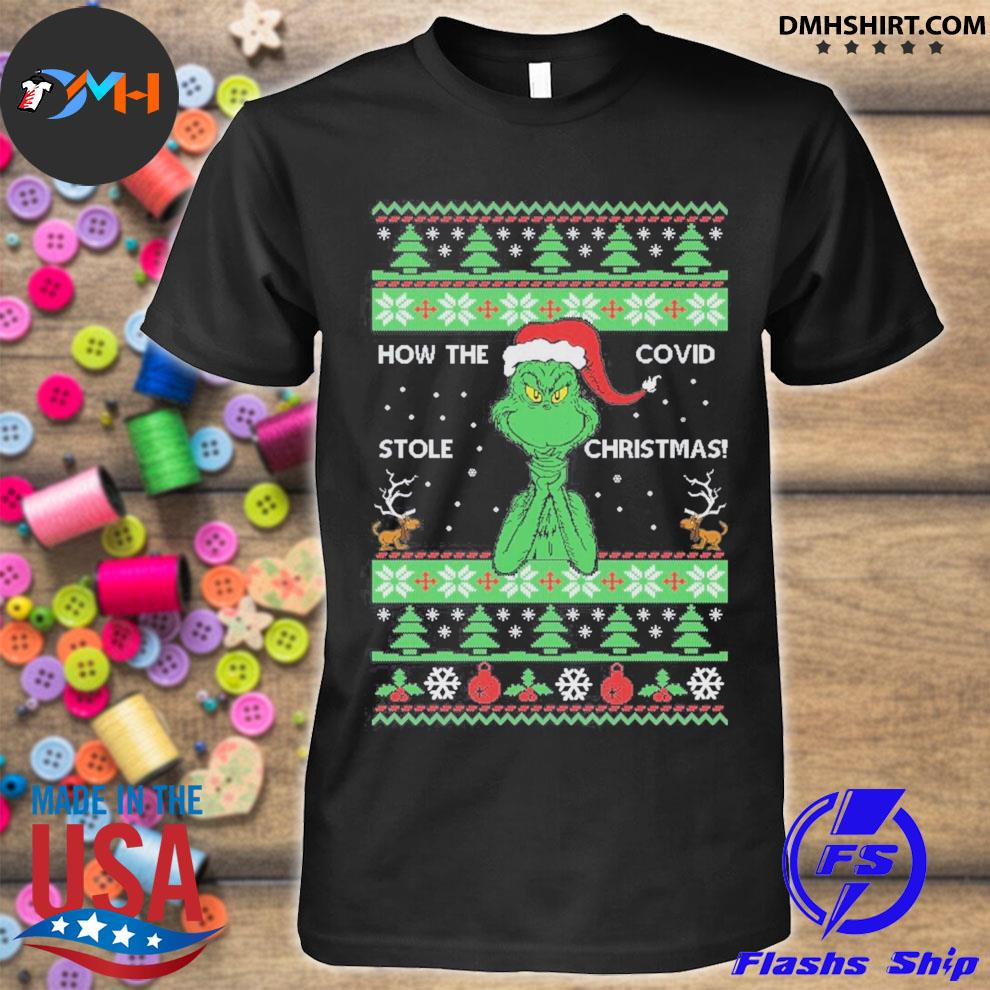 How the covid stole Christmas grinch ugly sweater