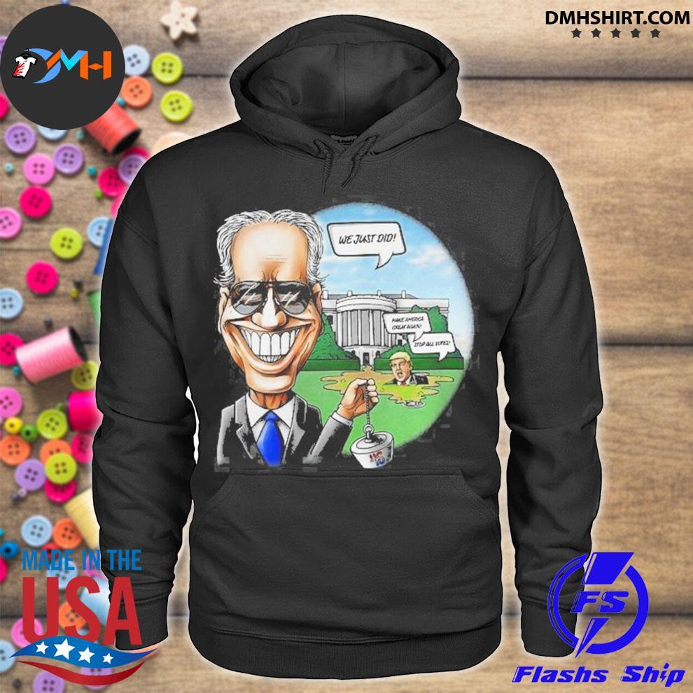 Joe biden pulling the swamp plug 46th president we just did s hoodie