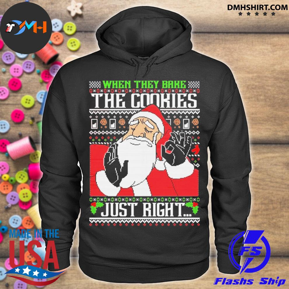Pacha meme santa Christmas when they bake the cookies just right ugly christmas sweater hoodie
