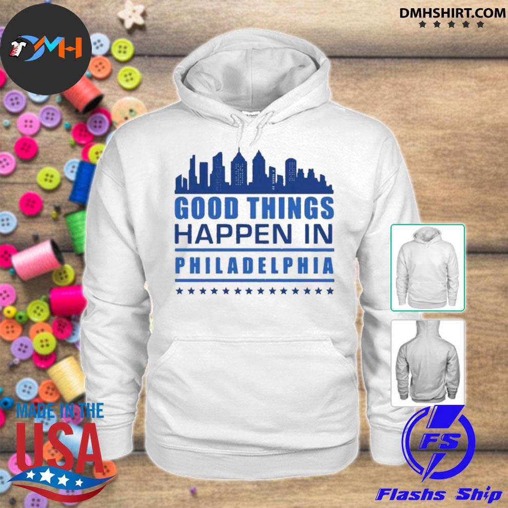 Things happen in philadelphia skyscrapers skyline philly fans s hoodie