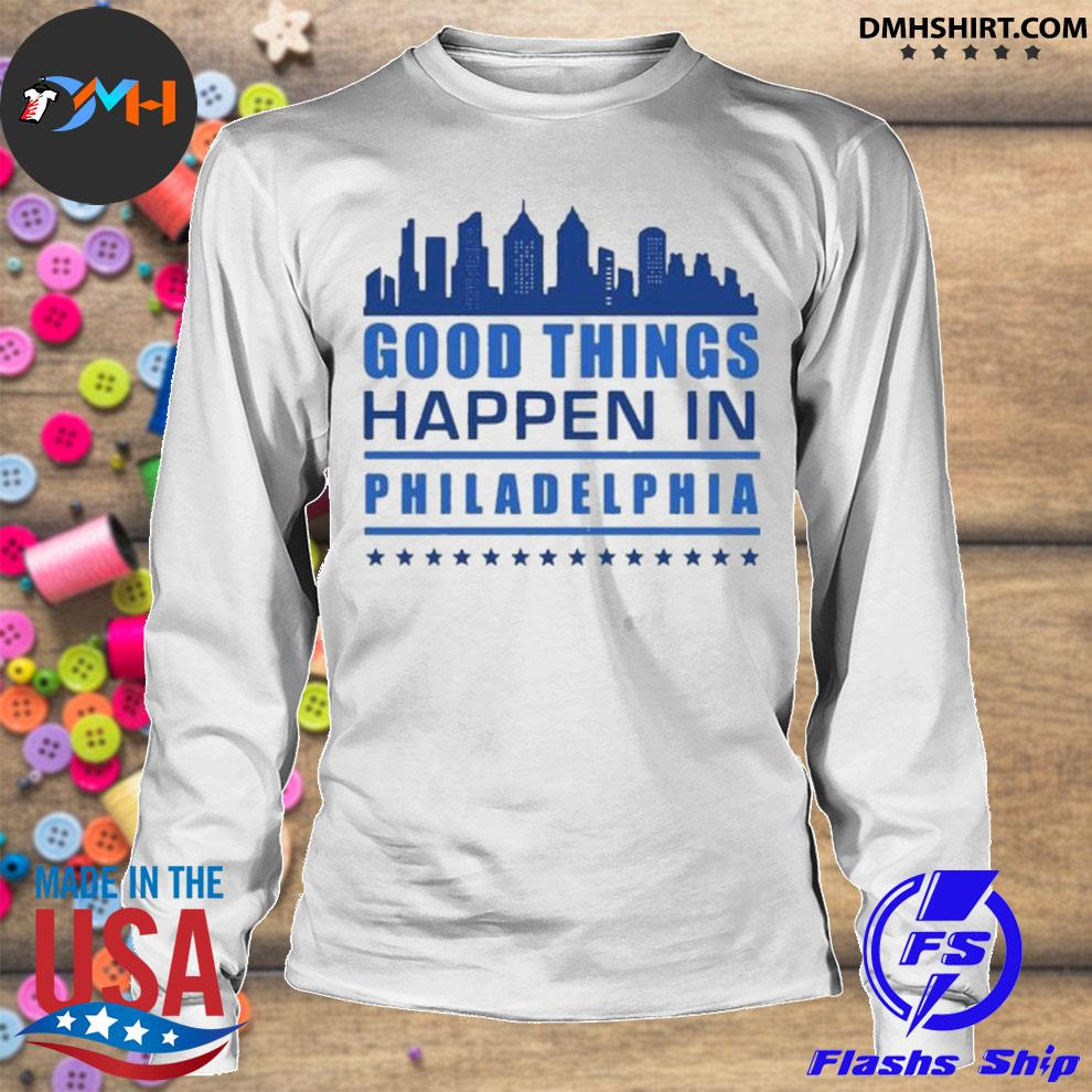 Things happen in philadelphia skyscrapers skyline philly fans s longsleeve