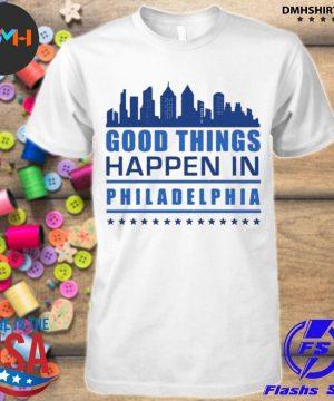 Things happen in philadelphia skyscrapers skyline philly fans shirt