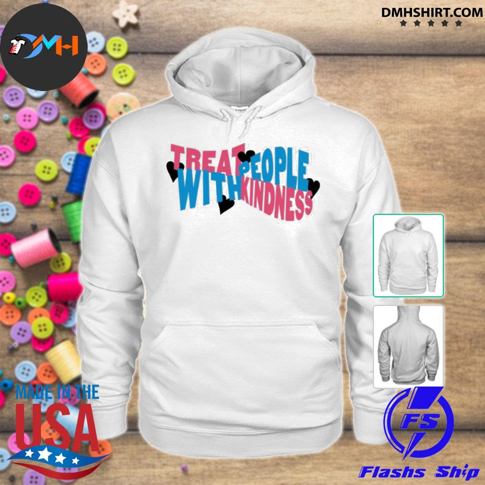 Treat people with kindness hearts hstyles merch s hoodie