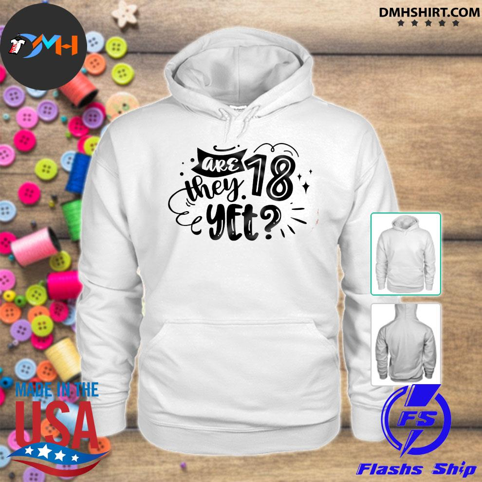 Official are 28 they yet s hoodie