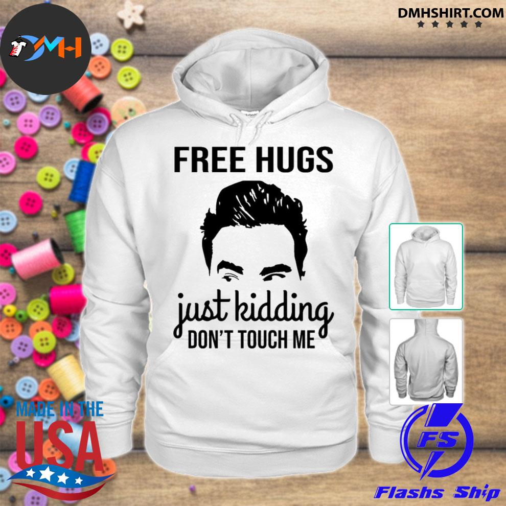 Official david rose free hugs just kidding dont touch me s hoodie