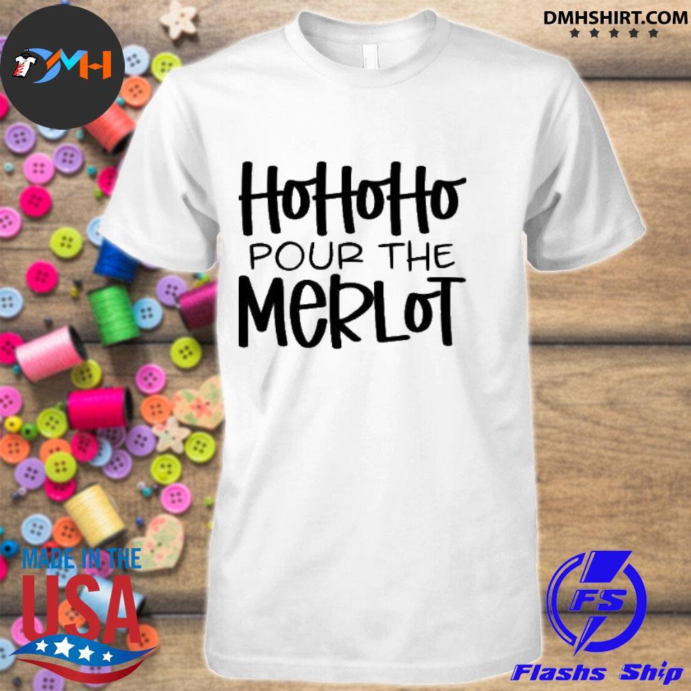 Official hohoho pour the merlot shirt
