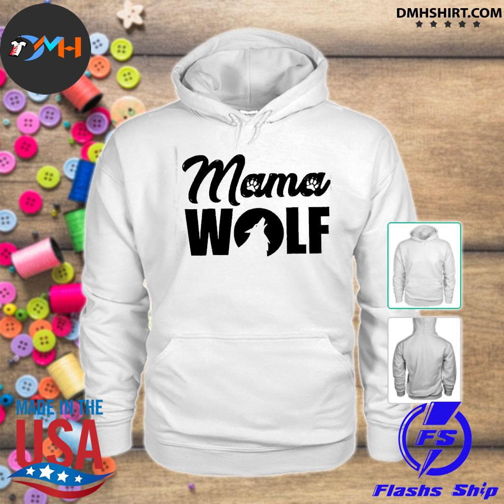 Official mama wolf s hoodie