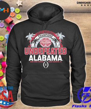 Official 2020 national champions undefeated alabama 2021 s hoodie