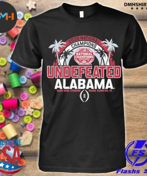 Official 2020 national champions undefeated alabama 2021 shirt