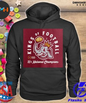 Official alabama crimson tide kings of football 18x national champions s hoodie