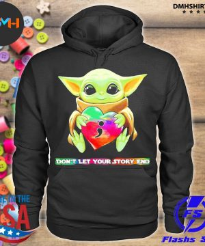 Official baby yoda hug heart don't let your story end s hoodie
