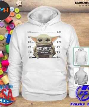 Official baby yoda most wanted stealing hearts s hoodie