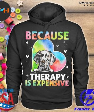 Official because therapy is expensive heart s hoodie