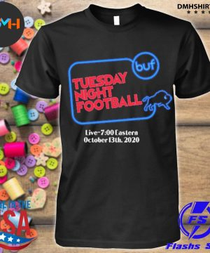 Official buffalo bills tuesday night football live 7 eastern october 2020 shirt
