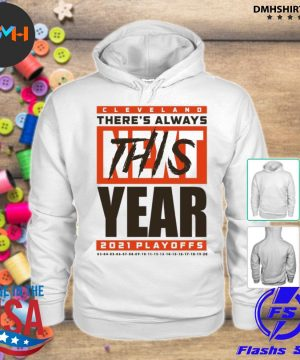 Official cleveland there's always this year playoff s hoodie