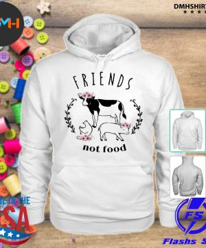Official cow friends not food s hoodie