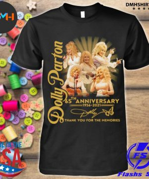 Official dolly parton 65th anniversary 1956 2021 thank you for the memories signature shirt