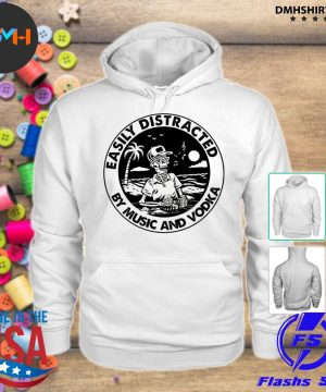Official easily distracted by music and vodka s hoodie